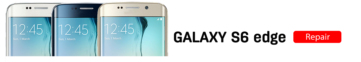 S6edgev2 Galaxy S6 Edge Repairs
