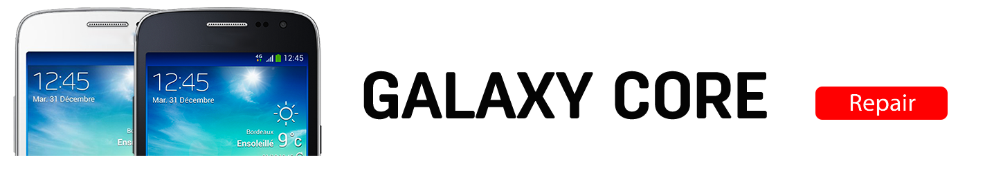 corev2 Galaxy Core LTE Repairs