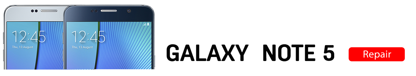 Note5 Galaxy Note 5 Repairs