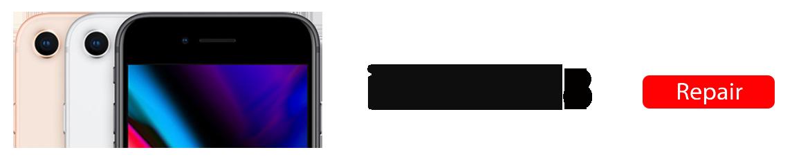 8 iPhone 8 Repairs